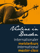 Informationen zu Violine in Dresden - Internationaler Meisterkurs